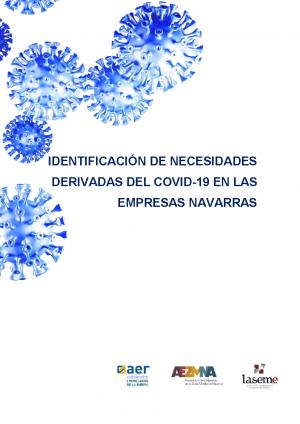 Informe IDENTIFICACIÓN DE NECESIDADES DERIVADAS DEL COVID -19 EN LAS EMPRESAS NAVARRA